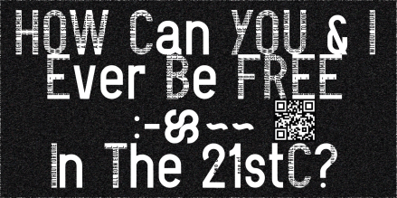 How Can You And I Ever Be Free In The 21st Century? (2017) Walter van Rijn Poster on billboard 3x6m, Font Being Human. #REDboard2017, RED Contemprary Arts, Hull UK.