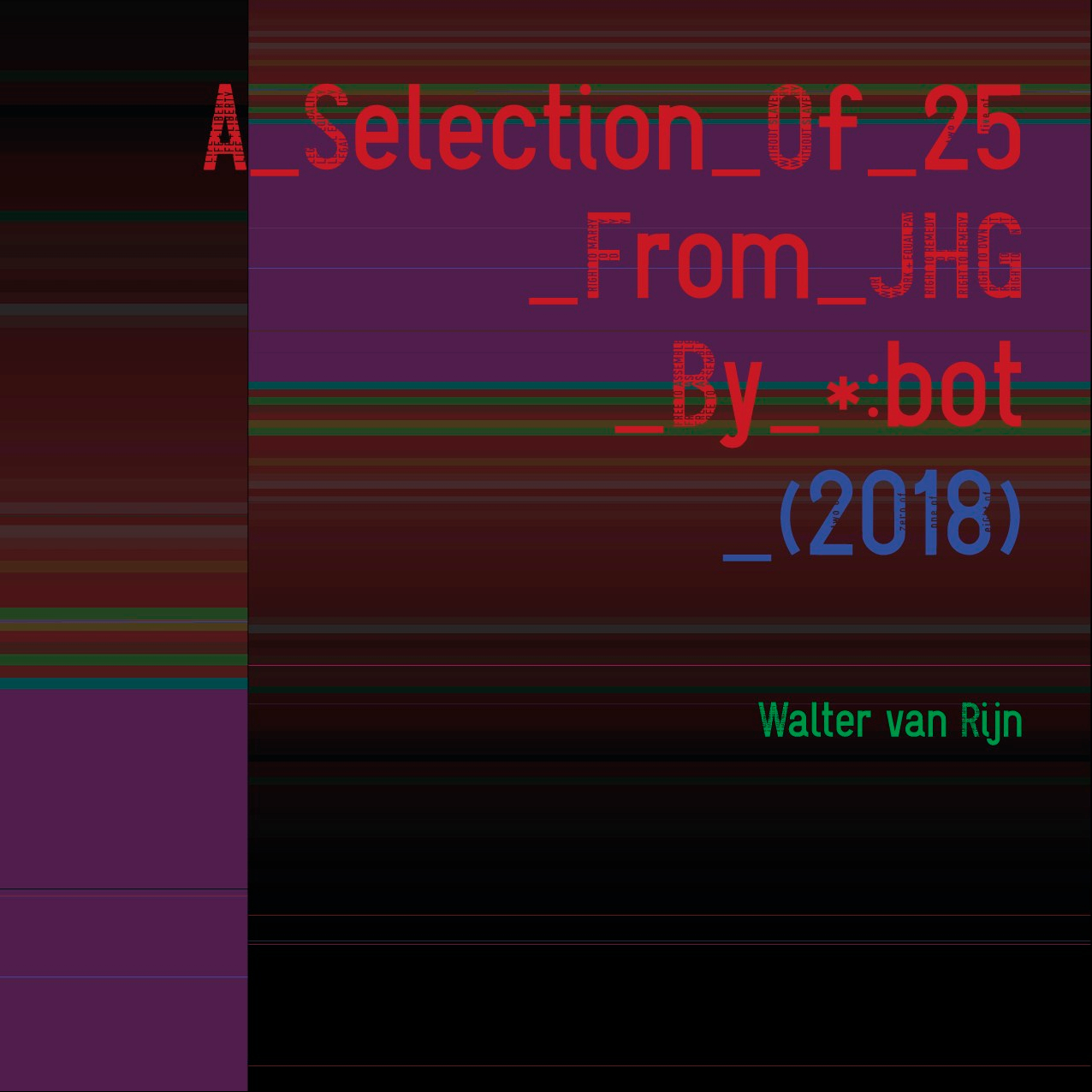 Walter van Rijn, A Selection Of 25