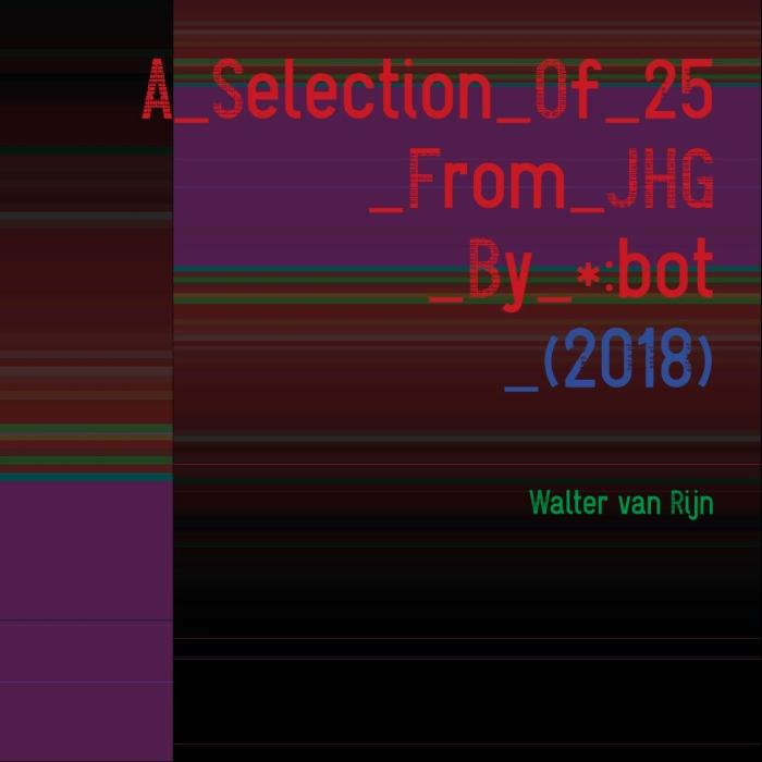 Artist's Book: Walter van Rijn, A Selection Of 25